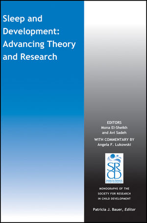 Sleep and Development: Advancing Theory and Research