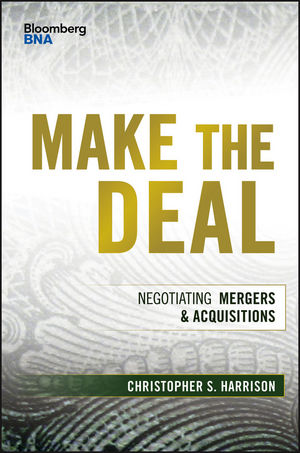 Make the Deal: Negotiating Mergers and Acquisitions (1119163609) cover image