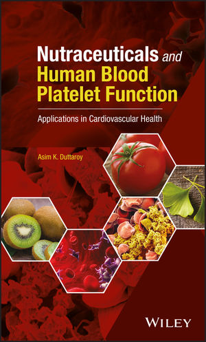 Nutraceuticals and Human Blood Platelet Function: Applications in Cardiovascular Health