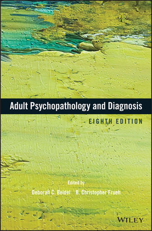 Adult Psychopathology and Diagnosis, 8th Edition