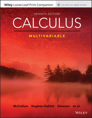 Calculus: Multivariable, Loose-Leaf Print Companion, 7th Edition