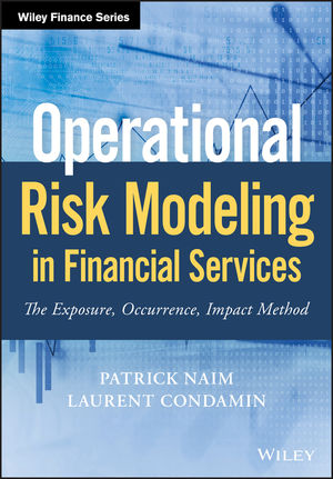 Operational Risk Modeling in Financial Services: The Exposure, Occurrence, Impact Method