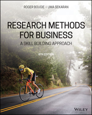 Research Methods For Business: A Skill Building Approach, 8th Edition, EMEA Edition