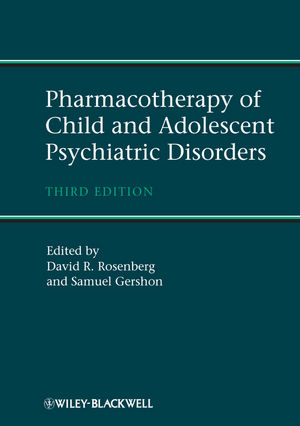 Pharmacotherapy of Child and Adolescent Psychiatric Disorders, 3rd Edition (1119961009) cover image