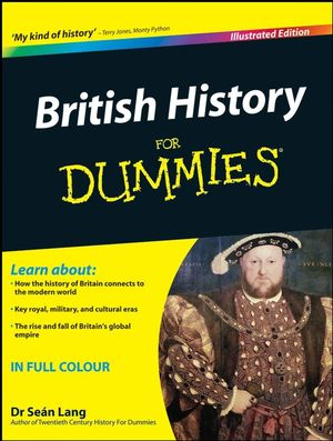 British History For Dummies, Illustrated Edition (1119997909) cover image
