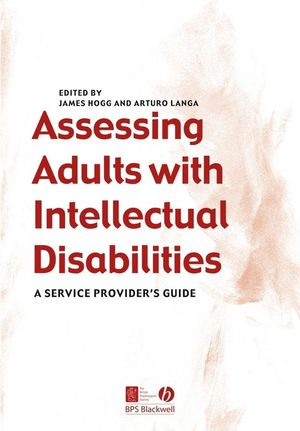 Assessing Adults with Intellectual Disabilities: A Service Provider