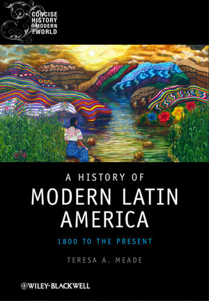 A History of Modern Latin America: 1800 to the Present (1405120509) cover image