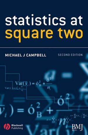 Statistics at Square Two: Understanding Modern Statistical Applications in Medicine, 2nd Edition