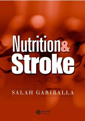Nutrition and Stroke: Prevention and Treatment (1405150009) cover image