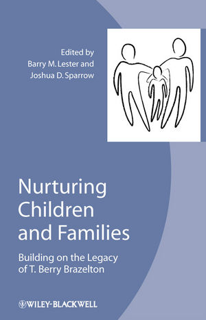 Nurturing Children and Families: Building on the Legacy of T. Berry Brazelton (1405196009) cover image