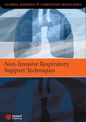 Non-Invasive Respiratory Support Techniques: Oxygen Therapy, Non-Invasive Ventilation and CPAP (1444309609) cover image