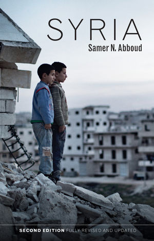Syria: Hot Spots in Global Politics, 2nd Edition