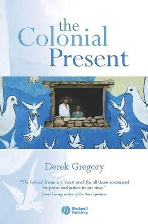 The Colonial Present: Afghanistan. Palestine. Iraq (1577180909) cover image
