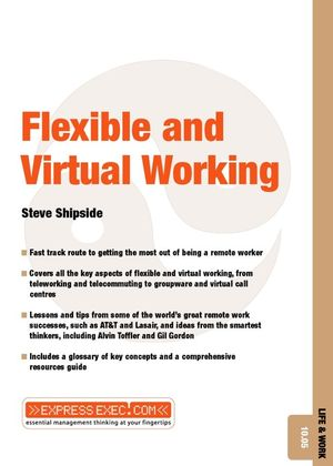 Flexible and Virtual Working: Life and Work 10.05