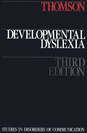 Developmental Dyslexia, 3nd Edition