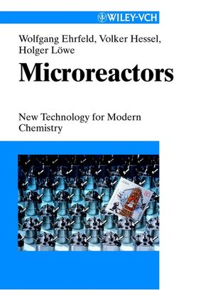 Microreactors: New Technology for Modern Chemistry (3527295909) cover image