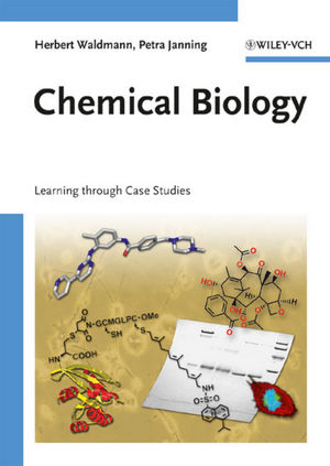 Chemical Biology: Learning through Case Studies