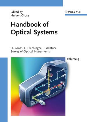 Handbook of Optical Systems, Volume 4: Survey of Optical Instruments