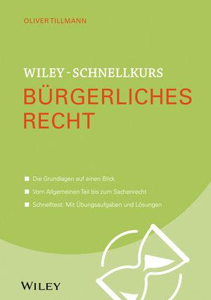 Wiley-Schnellkurs Bürgerliches Recht