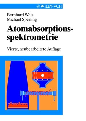 Atomabsorptionsspektrometrie, 4th Completely Revised Edition (3527660909) cover image