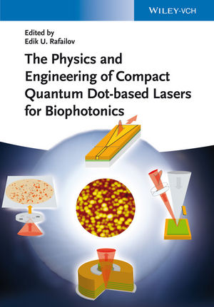 The Physics and Engineering of Compact Quantum Dot-based Lasers for Biophotonics (3527665609) cover image