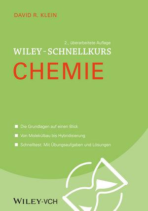wiley wiley schnellkurs chemie 2 auflage david r klein. Black Bedroom Furniture Sets. Home Design Ideas