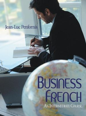 Business French: An Intermediate Approach (EHEP000309) cover image
