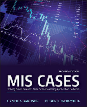 MIS Cases: Solving Small Business Scenarios Using Application Software, 2nd Edition (EHEP002509) cover image