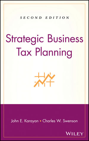 Strategic Business Tax Planning, 2nd Edition