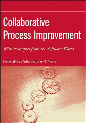 Collaborative Process Improvement: With Examples from the Software World (047008460X) cover image