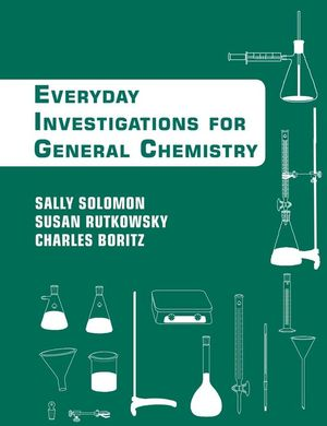 Chemistry: An Everyday Approach to Chemical Investigation