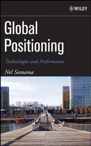 Global Positioning: Technologies and Performance (047024190X) cover image