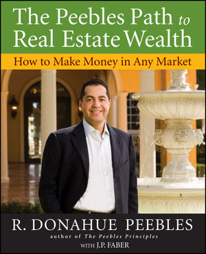 The Peebles Path to Real Estate Wealth: How to Make Money in Any Market (047037280X) cover image
