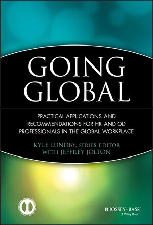 Going Global: Practical Applications and Recommendations for HR and OD Professionals in the Global Workplace (047062650X) cover image