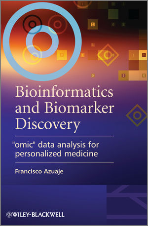 "Bioinformatics and Biomarker Discovery: ""Omic"" Data Analysis for Personalized Medicine (047074460X) cover image"