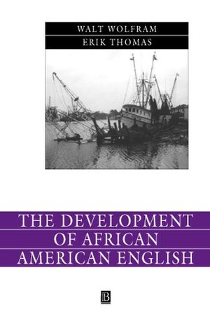 The Development of African American English (047077990X) cover image