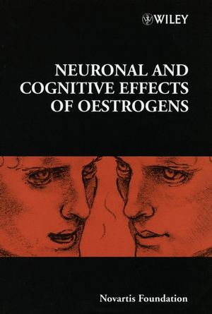 Neuronal and Cognitive Effects of Oestrogens (047087080X) cover image