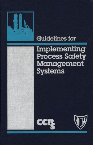Guidelines for Implementing Process Safety Management Systems (047093820X) cover image