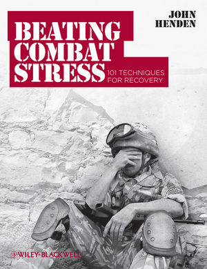 Beating Combat Stress: 101 Techniques for Recovery (047097480X) cover image