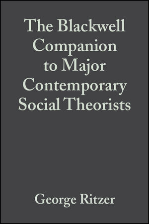 The Blackwell Companion to Major Contemporary Social Theorists (047099990X) cover image