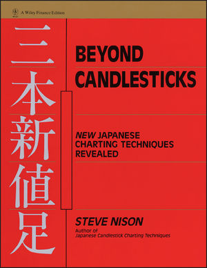 Beyond Candlesticks: New Japanese Charting Techniques Revealed (047100720X) cover image