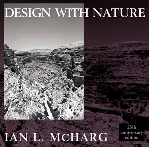 Design with Nature, 25th Anniversary Edition (047111460X) cover image
