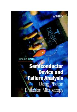 Semiconductor Device and Failure Analysis : Using Photon Emission Microscopy