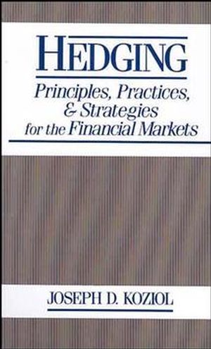 Hedging: Principles, Practices, and Strategies for Financial Markets (047163560X) cover image