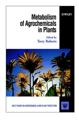 Metabolism of Agrochemicals in Plants (047180150X) cover image
