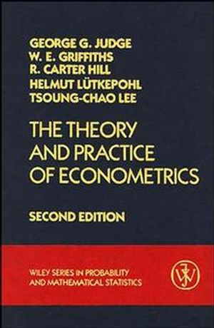 The Theory and Practice of Econometrics, 2nd Edition