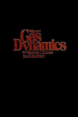 Gas Dynamics, Volume 1