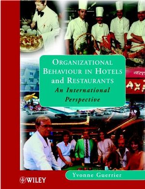 Organizational Behaviour in Hotels and Restaurants: An International Perspective (047198650X) cover image