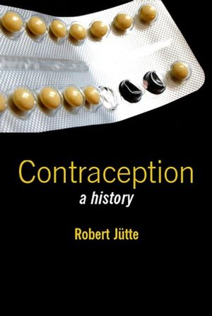 Contraception: A History (074563270X) cover image