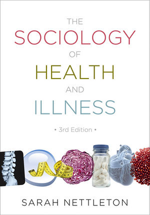 The Sociology of Health and Illness, 3rd Edition